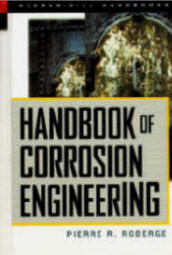 Handbook of Corrosion Engineering by Pierre R. Roberge